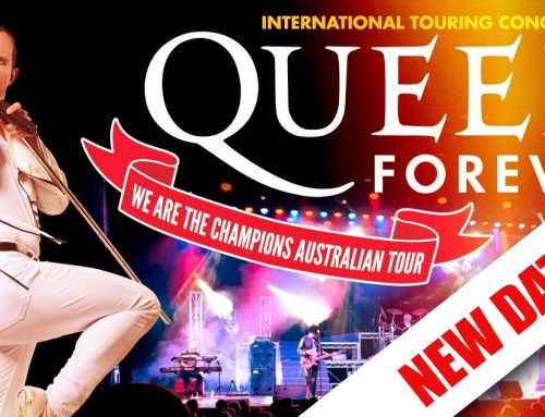 Announcement re Queen Forever Tasmania date changes